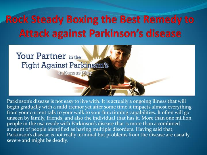 Rock steady boxing the best remedy to attack against parkinson s disease