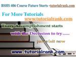 bshs 406 course future starts tutorialrank com5