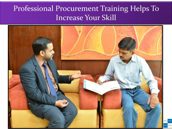 professional procurement training helps to increase your skill n.