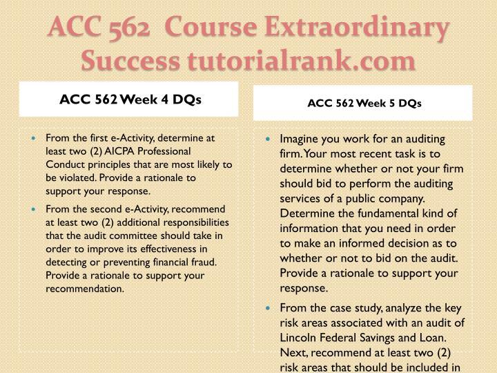 ACC 562 Week 4 DQs