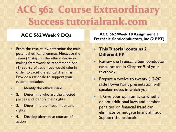 ACC 562 Week 9 DQs
