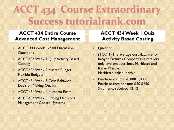 Acct 434 course extraordinary success tutorialrank com1