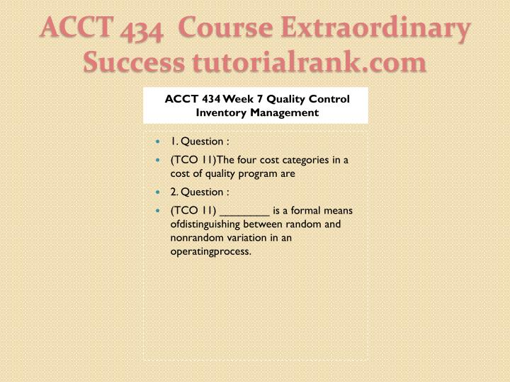 ACCT 434 Week 7 Quality Control Inventory Management