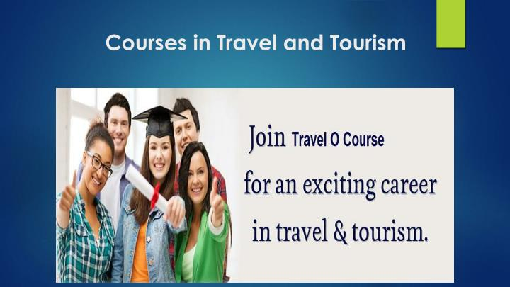 travel and tourism as level coursework Travel and tourism: diploma coursework description students will have an opportunity to learn business communications, management and sales with options to specialize in certain travel and tourism areas such as international tourism and travel, domestic tourism, or sports tourism.