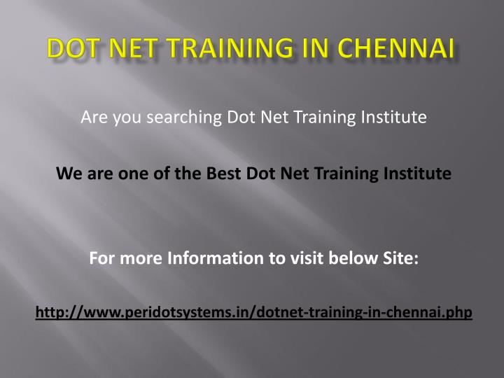 Are you searching Dot Net Training Institute
