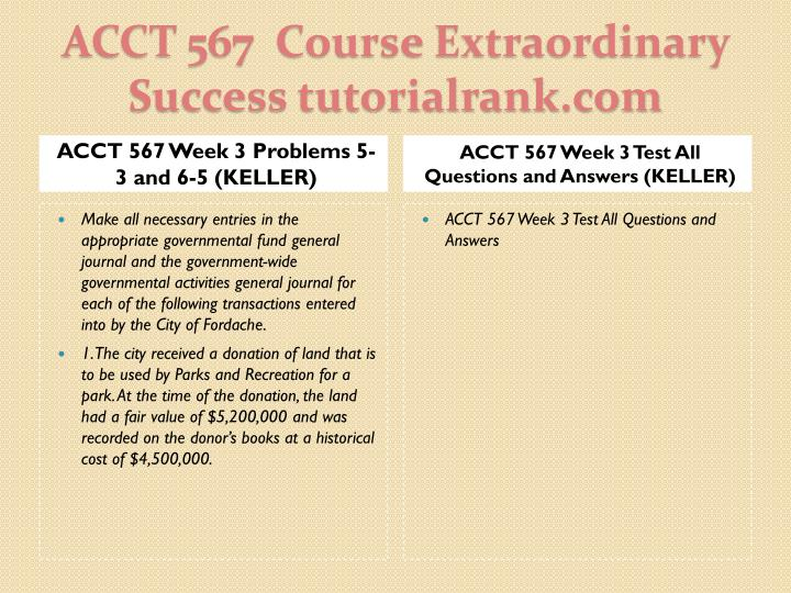 ACCT 567 Week 3 Problems 5-3 and 6-5 (KELLER)