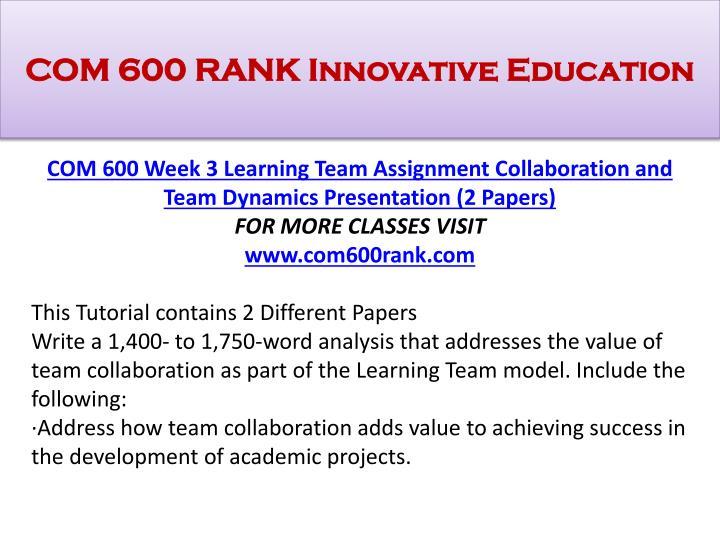 COM 600 RANK Innovative Education