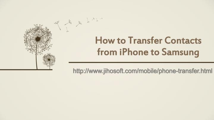 how to transfer contacts from iphone to samsung n.