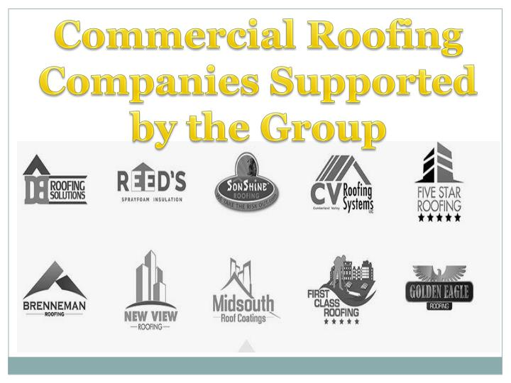 Commercial Roofing Companies Supported by the Group
