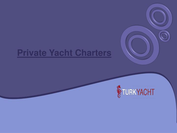 private yacht charters n.