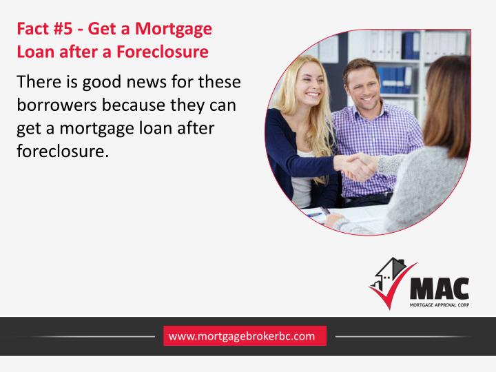 Fact #5 - Get a Mortgage Loan after a Foreclosure