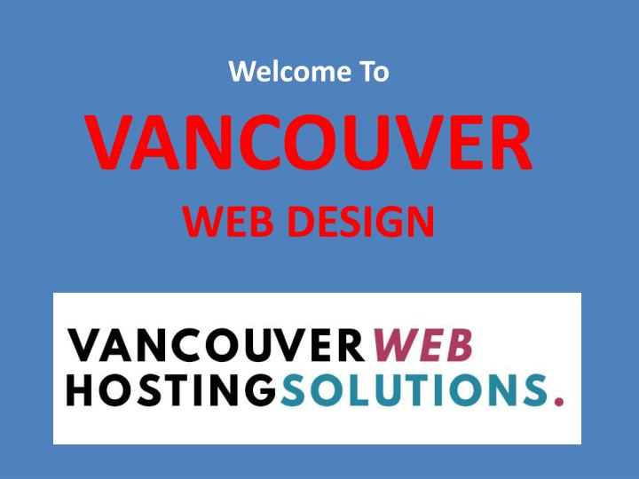 welcome to vancouver web design n.