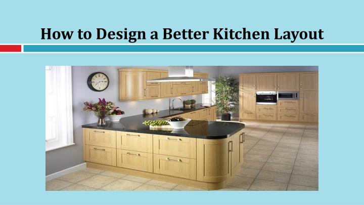 how to design a better kitchen layout n.