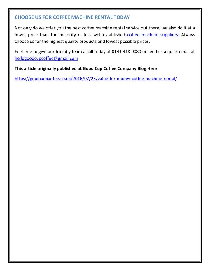 CHOOSE US FOR COFFEE MACHINE RENTAL TODAY
