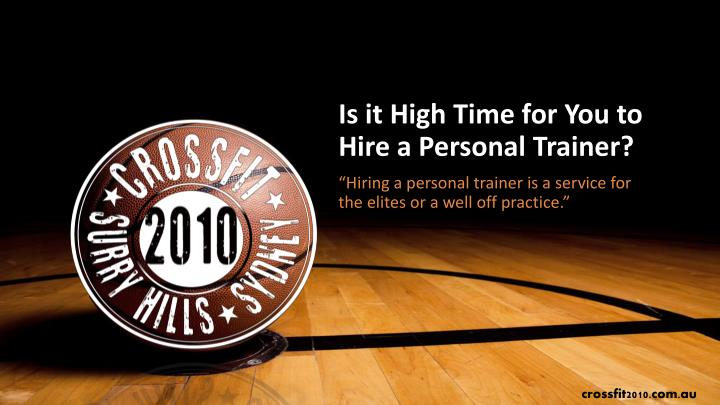 is it high time for you to hire a personal trainer n.