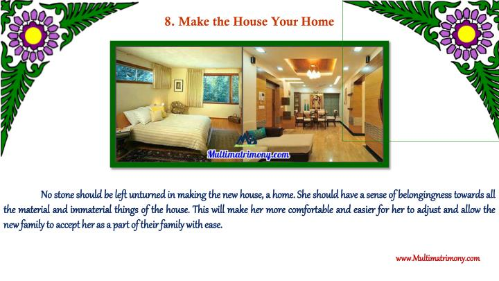 8. Make the House Your Home
