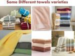 some different towels varieties