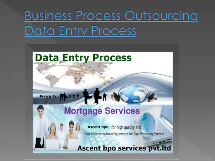 business process outsourcing data entry process