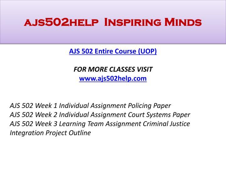 Ajs502help inspiring minds