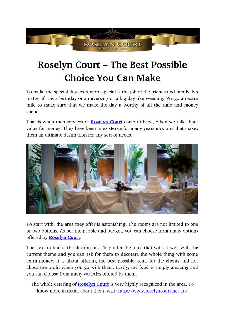 Roselyn Court – The Best Possible