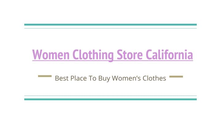 women clothing store california n.