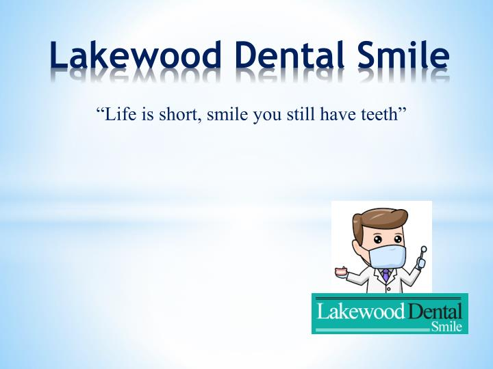 lakewood dental smile n.