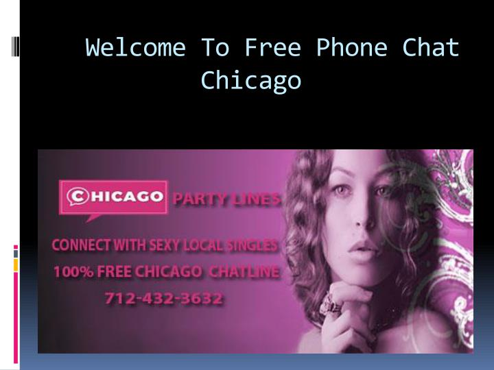 welcome to free phone chat chicago n.