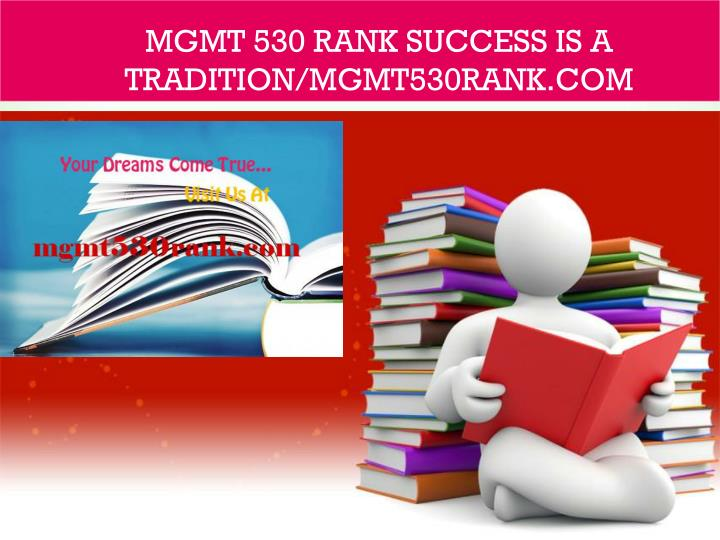 mgmt 530 rank success is a tradition mgmt530rank com n.
