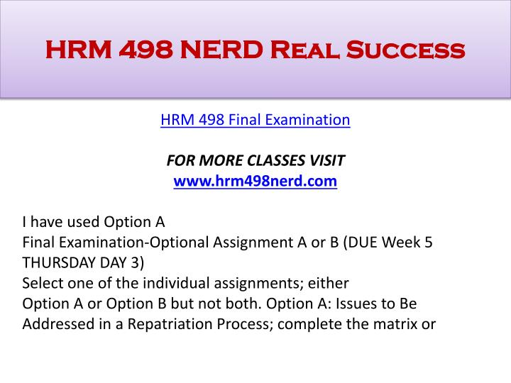 hrm 498 management challenges and concerns report Hrm 498 week 1 individual assignment management challenges and concerns report for more classes visit wwwsnaptutorialcom at your company, you work on all hrm responsibilities, and have been asked to join a committee to present a report on management challenges.