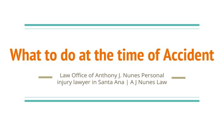 what to do at the time of accident n.