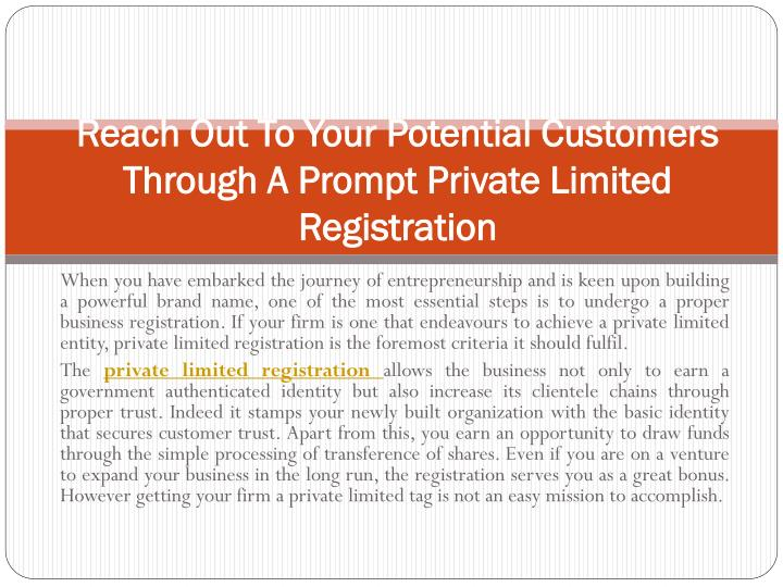 reach out to your potential customers through a prompt private limited registration n.