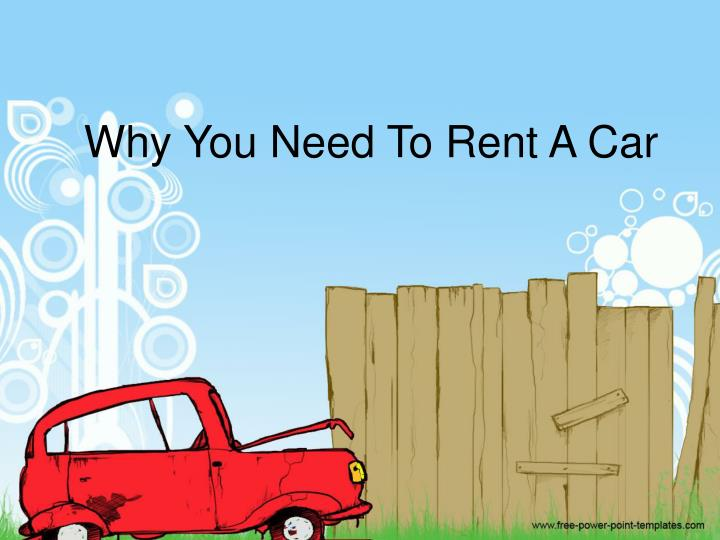 why you need to rent a car n.