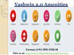 yashwin 2 0 amenities