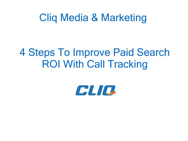 4 steps to improve paid search roi with call tracking n.