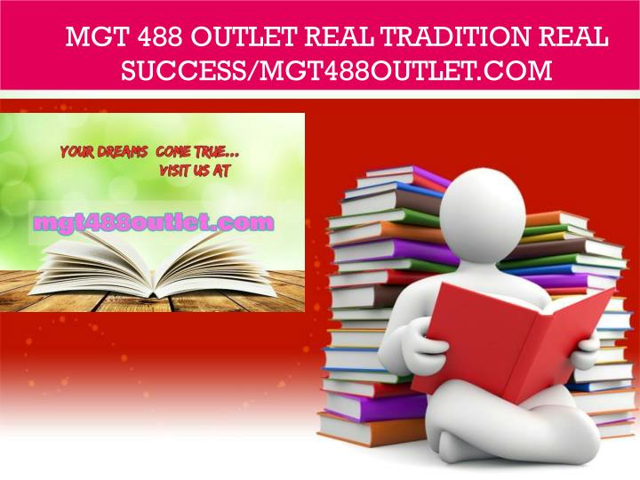 mgt 488 outlet real tradition real success mgt488outlet com n.