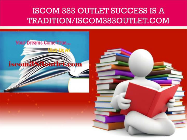 iscom 383 outlet success is a tradition iscom383outlet com n.