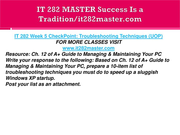 IT 282 MASTER Success Is a Tradition/it282master.com