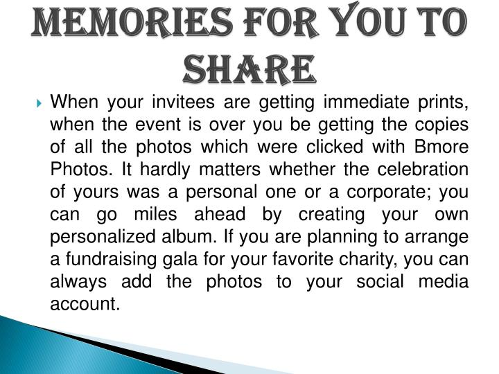 Memories for you to Share