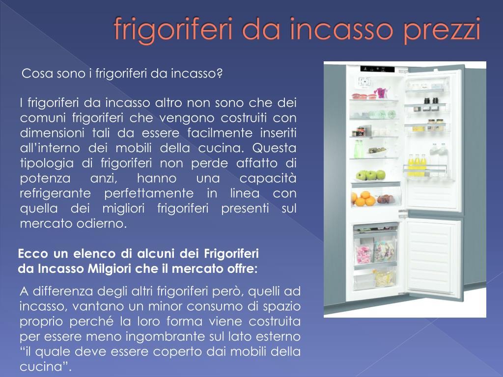 PPT - frigoriferi da incasso prezzi PowerPoint Presentation ...
