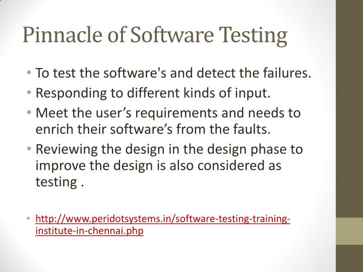 Pinnacle of Software Testing