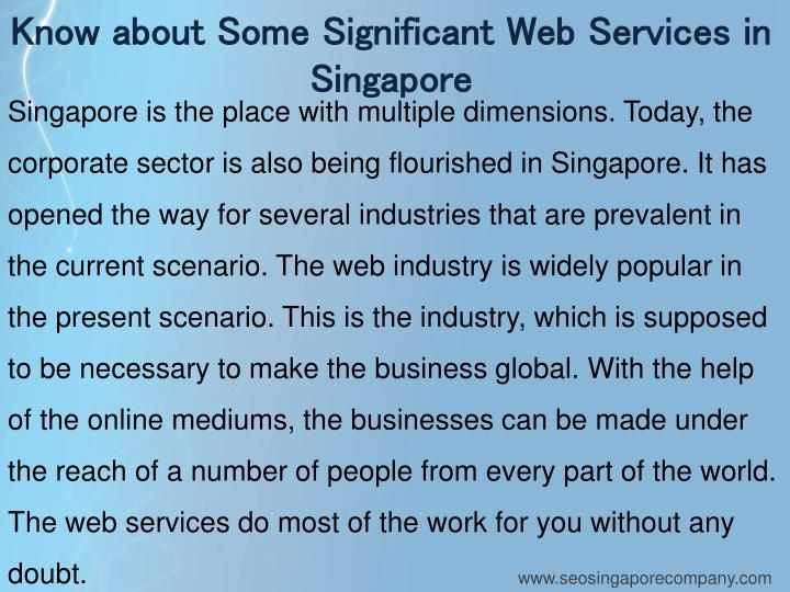 Know about Some Significant Web Services in Singapore