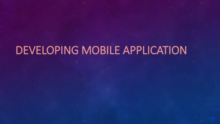 developing mobile application n.