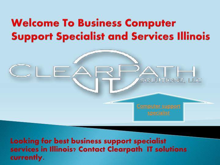 welcome to business computer support specialist and services illinois n.