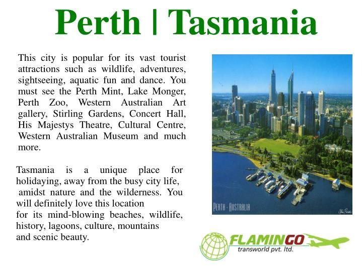 Perth tasmania