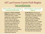 acc 410 course career path begins acc410 dotcom2