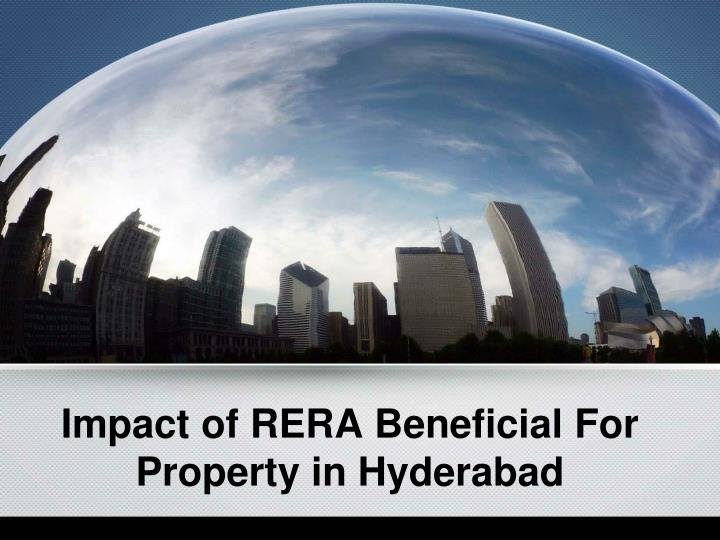 impact of rera beneficial for property in hyderabad n.