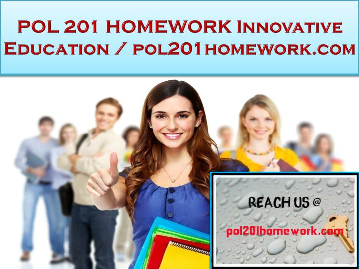 pol 201 homework innovative education pol201homework com n.