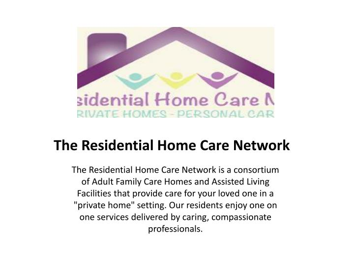 the residential home care network n.
