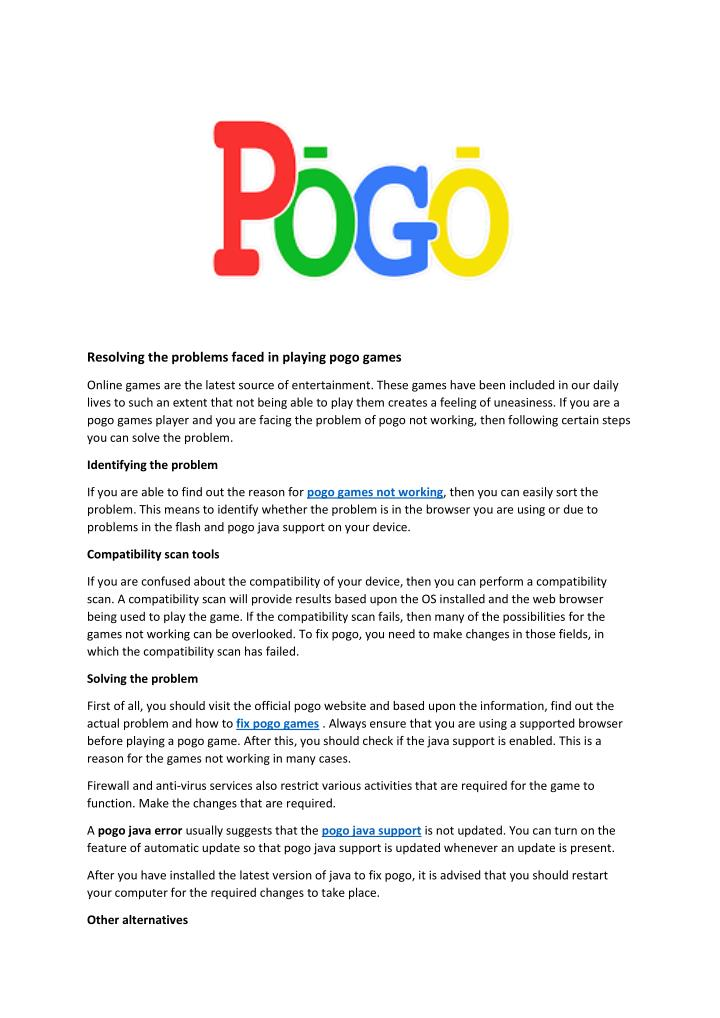 Resolving the problems faced in playing pogo games