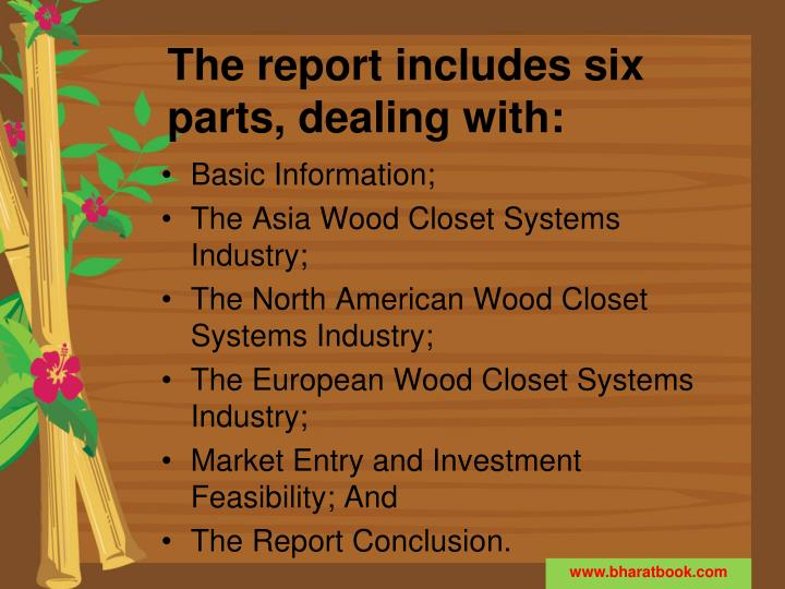The report includes six parts, dealing with: